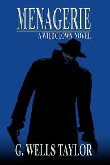 Menagerie - A Wildclown Novel